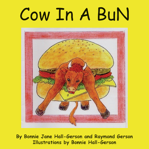 Cow in A Bun by Bonnie Jane Hall